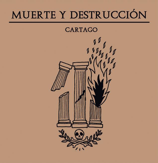 Muerte y Destrucción Cartago