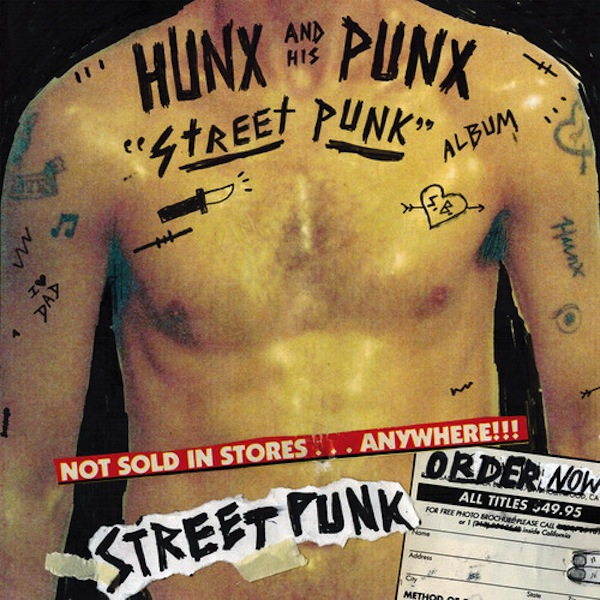Hunx And His Punx Street Punk