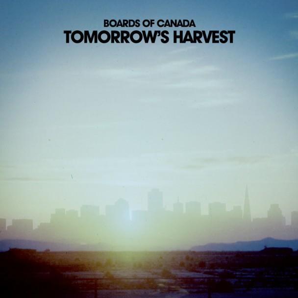 Board Of Canada Tomorrow's Harvest+