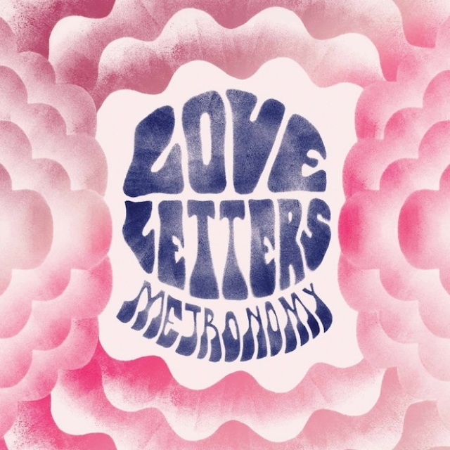 Metronomy Love Letters