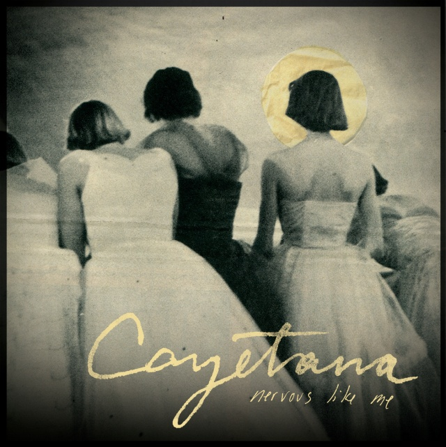 Cayetana Nervous Like Me