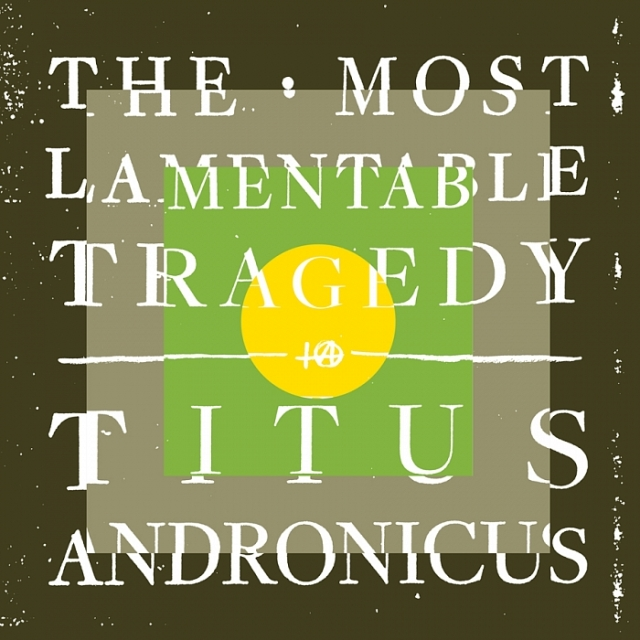 The Most Lamentable Tragedy Of Titus Andronicus