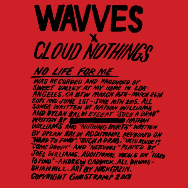 Wavves X Cloud Nothings No Life For Me