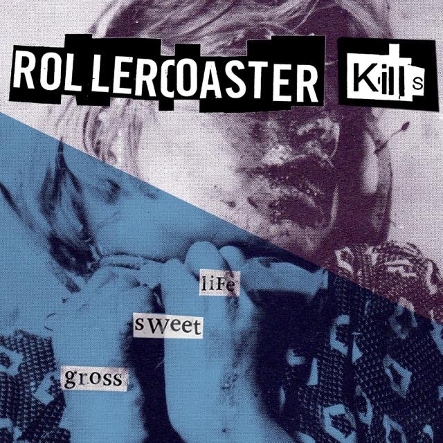 Rollercoaster Kills Life Sweet Gross