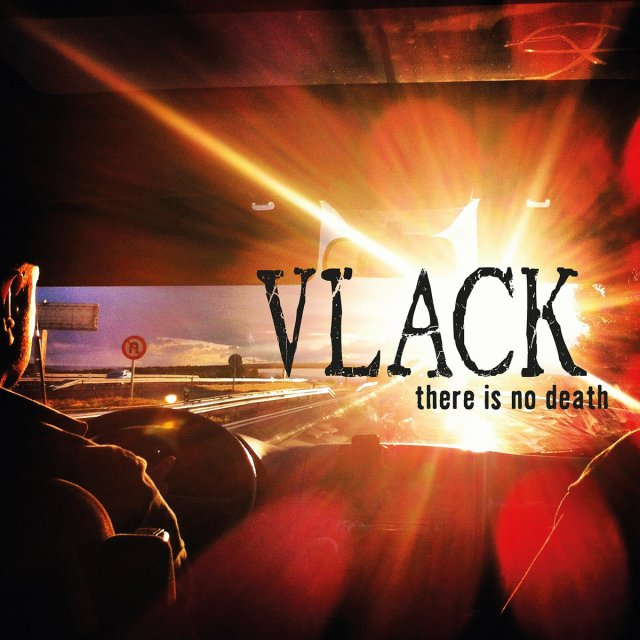 Vlack There Is No Death