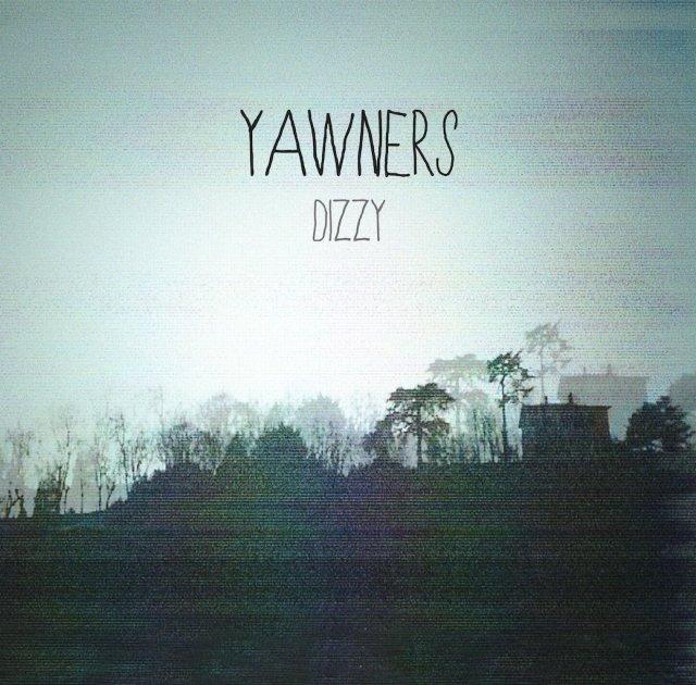 Yawners Dizzy
