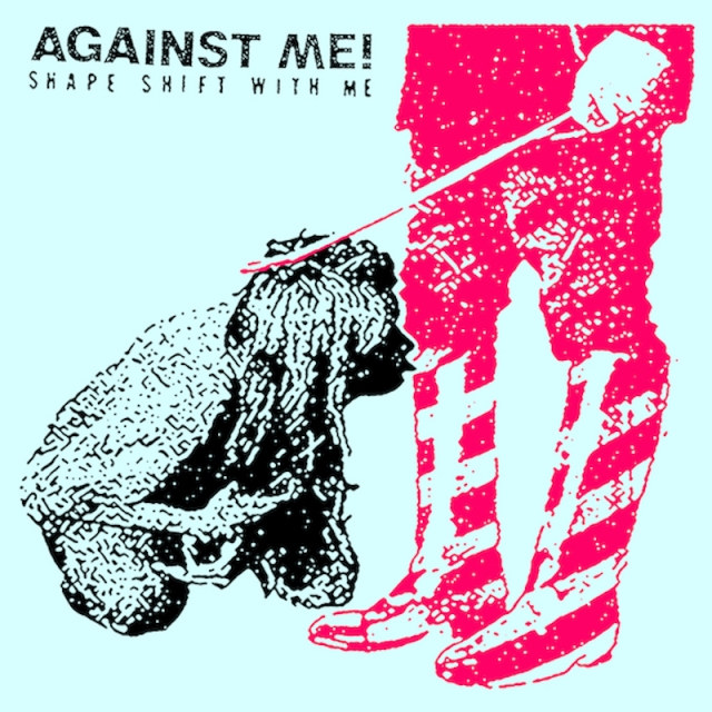 against-me-shape-shift-with-me